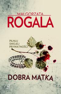_ROGALA Małgorzata_Dobra rozkładówka.indd