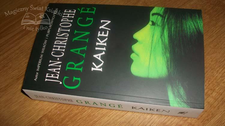 Kaiken jean christophe grange recenzja 551 magiczny wiat ksi ki i nie tylko - Jean christophe grange kaiken ...